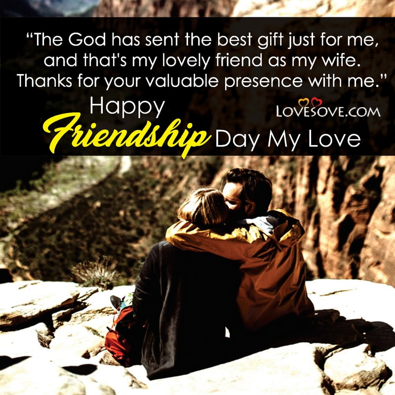 Friendship Day Quotes On Wife, Best Quotes For Wife On Friendship Day, Funny Friendship Day Quotes For Wife, Friendship Day Quotes Images For Wife, Best Friendship Day Quotes For Wife, Friendship Day Quotes For Future Wife, Quotes For Friendship Day For Wife,