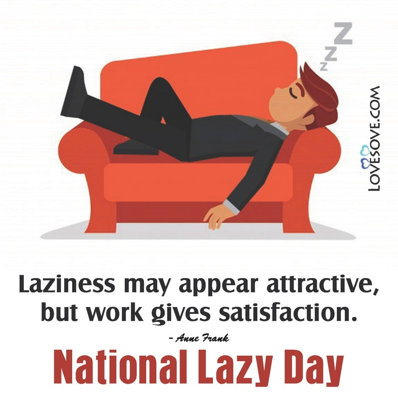 National Lazy Day Quotes, National Lazy Day August 10, National Lazy Day Images, National Lazy Day Meme, National Lazy Day 2020, National Lazy Day Photos,