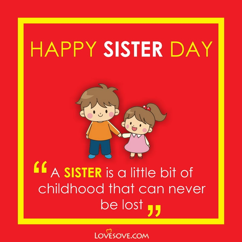 National Sisters Day Picture, National Sister Day Captions, National Sister Day Message, National Sister Day Quotes, Happy National Sister Day Quotes,