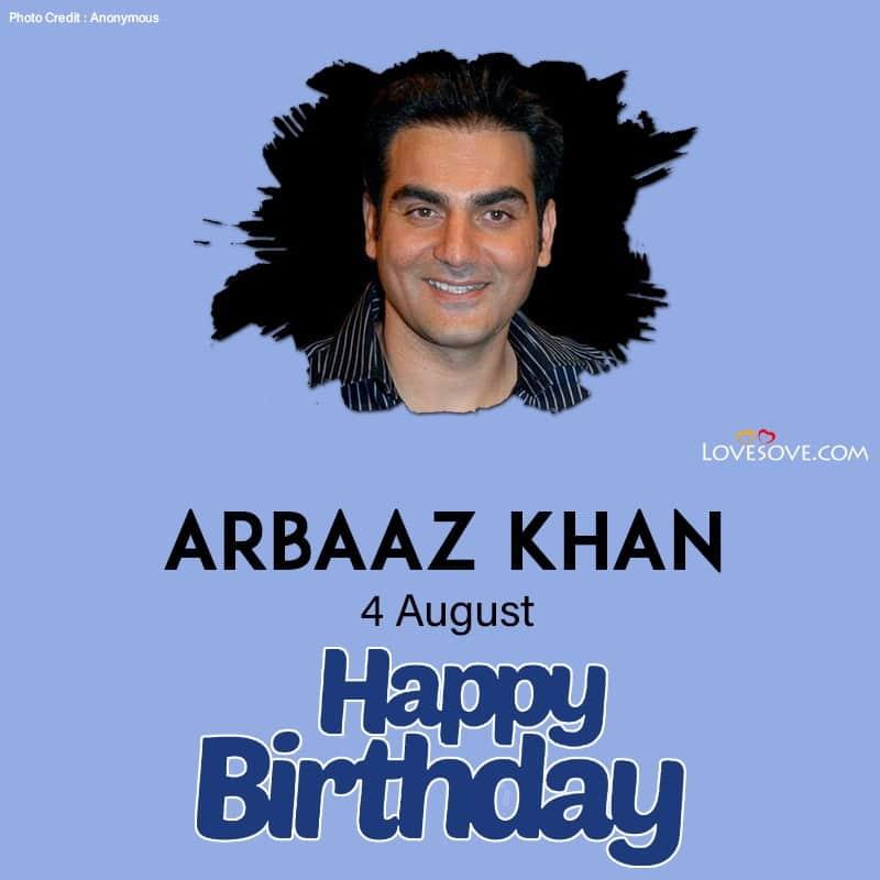 Arbaaz Khan Quotes अरबाज खान को जन्मदिन की शुभकामनाएं, अरबाज खान जन्मदिन, Arbaaz Khan Birthday Date, Birthday Of Arbaaz Khan,