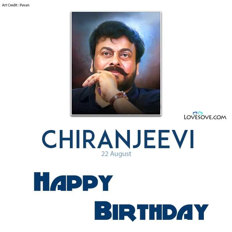 Chiranjeevi Quotes, Quotes About Chiranjeevi, Chiranjeevi Sarja Quotes, Megastar Chiranjeevi Quotes, Quotes On Chiranjeevi, Chiranjeevi Status, Chiru Iucn Status,