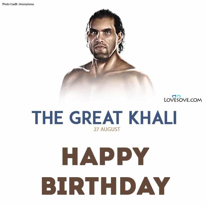 The Great Khali Birthday Wishes, Happy Birthday The Great Khali, Birthday Wishes For The Great Khali, The Great Khali Quotes, द ग्रेट खली