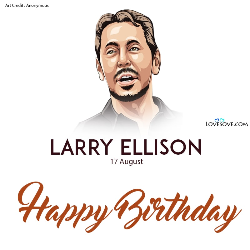 Larry Ellison, Larry Ellison Images, Larry Ellison Motivation, Larry Ellison Hd Images, Larry Ellison Wallpaper, Larry Ellison Quotes, Quotes Of Larry Ellison,