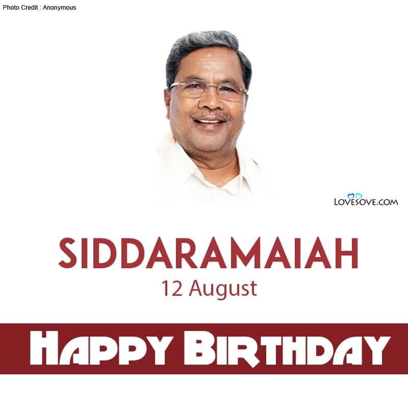 Siddaramaiah, Siddaramaiah Quotes, Siddaramaiah Photo, Siddaramaiah Famous Quotes, Siddaramaiah Image, Siddaramaiah Slogan,