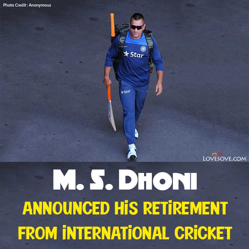 M. S. Dhoni Announced Retirement