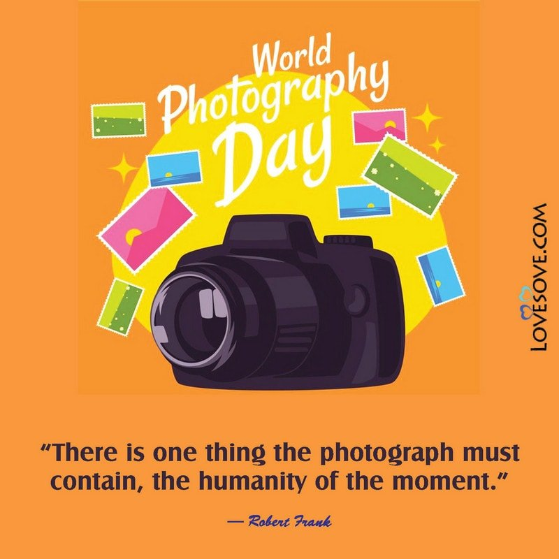 World Photography Day Quotes Status Images Wishes