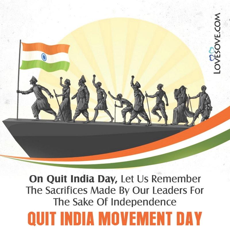 Quit India Movement Day 2020 Images, Quit India Movement Day Status, Quit India Movement Day Lines, Causes Of Quit India Movement, Conclusion Of Quit India Movement,