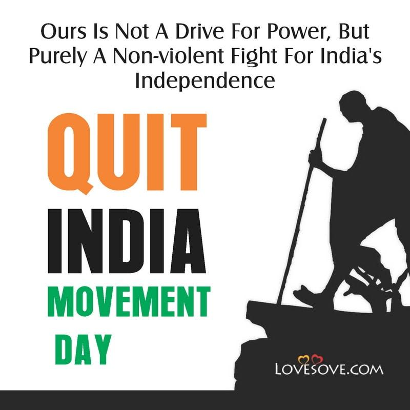 Quit India Movement Day, Quit India Movement Day Images, August 9 Quit India Movement Day, Quit India Movement Day 9th August, Quit India Movement Day Quotes,