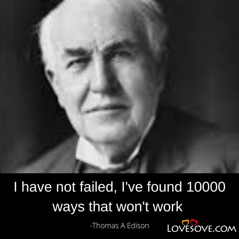 Thomas Edison Quotes, Quotes By Thomas Edison, Thomas Edison Quotes Success, Thomas Edison Quotes On Success, Thomas Edison Inspirational Quotes,