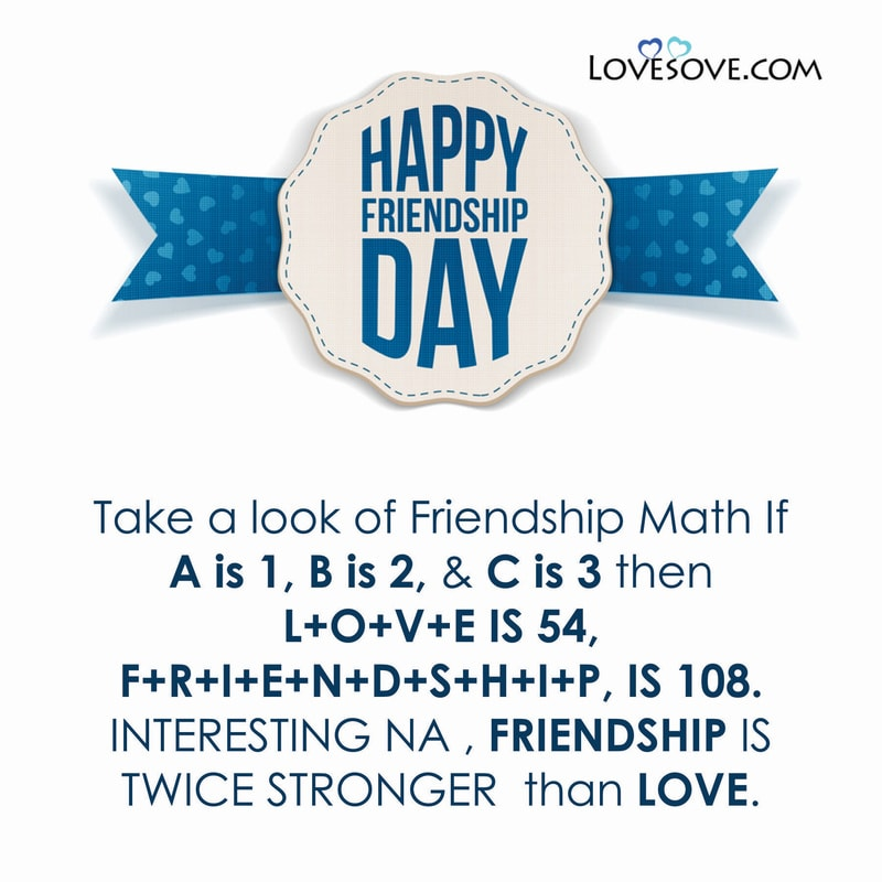 Happy Friendship Day Quotes, Happy Friendship Day Quotes For Best Friend, Happy Friendship Day Quotes Wishes, Happy Friendship Day My Love Quotes, Happy Friendship Day Quotes And Images,