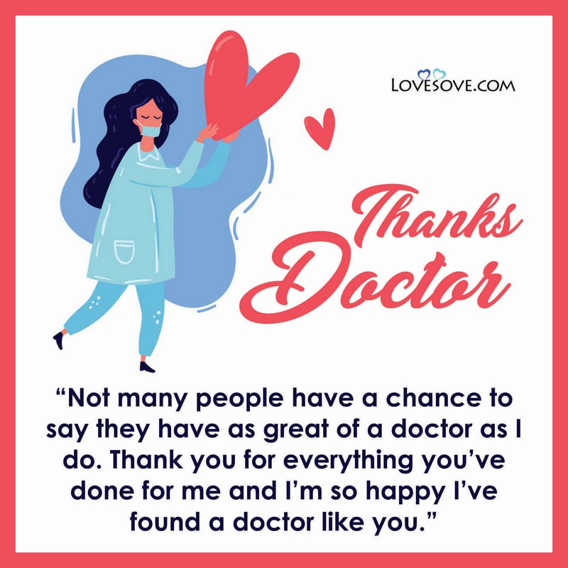 Quotes Appreciation Thank You Doctor Message, Thank You Doctor Lines, Thank You Doctor Happy Doctors Day, Thank You Doctor Quotes, Thank You Quotes For Doctor, Thank You To Doctor Quotes, Appreciation Thank You Doctor Quotes,