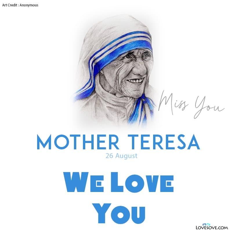 मदर टेरेसा, Mother Teresa, Mother Teresa Status, We Miss You Mother Teresa Status, We Love You Mother Teresa Status