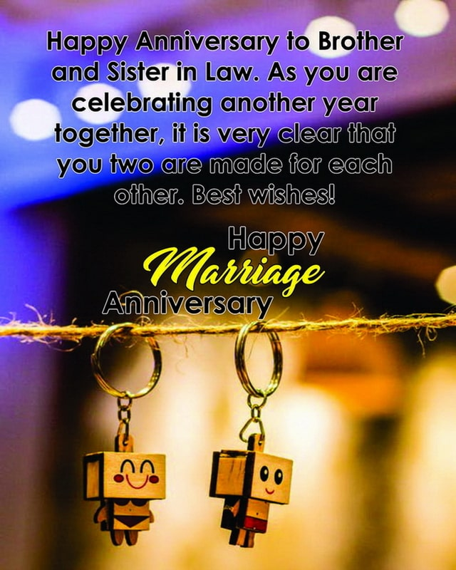 Happy Anniversary Brother And Sister In Law, Happy Anniversary Brother N Sister In Law, Happy Anniversary Brother And Sister In Law Images, Happy Anniversary Brother And Sister In Law Quotes, Happy Anniversary Brother & Sister In Law,