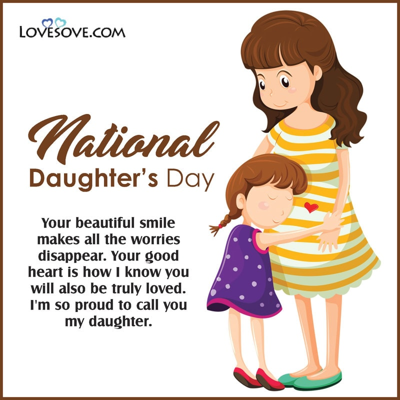 National Daughters Day, Happy National Daughters Day Pictures, Happy National Daughters Day Pics, Images For National Daughters Day, National Beautiful Daughters Day, Happy National Daughters Day Greetings, National Daughters Day Greetings, National Daughters Day Quotes,