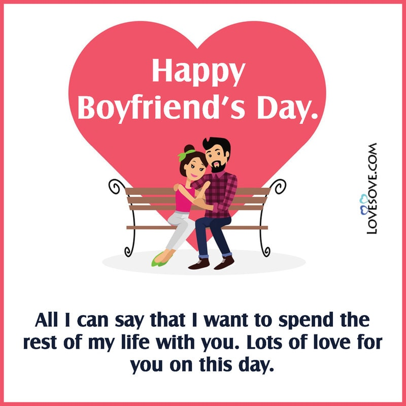 Happy National Boyfriend Day Wishes Status Messages Quotes Lovesove Com