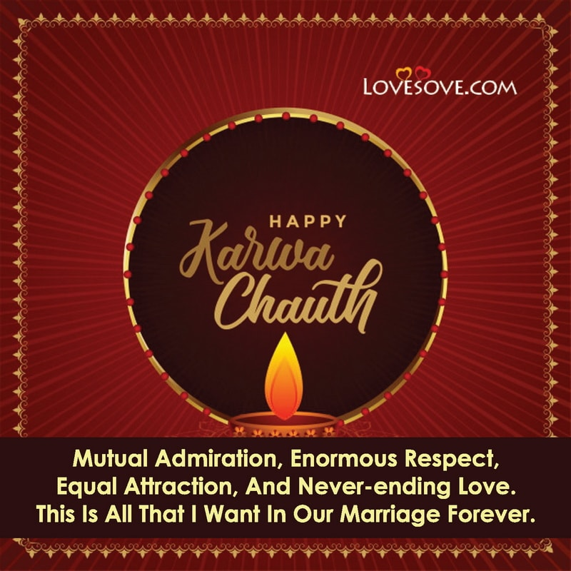 Happy Karwa Chauth Quotes With Images, Karwa Chauth Quotes For Status, Karwa Chauth Quotes For Wife, Karwa Chauth Quotes For Hubby, Karwa Chauth Quotes English, Karwa Chauth Quotes For Love,