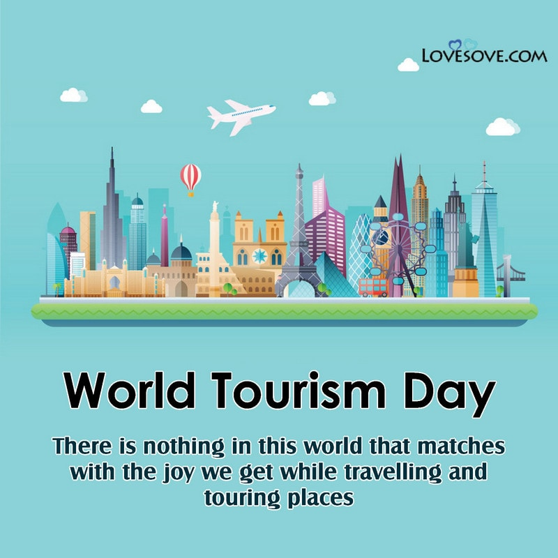 World Tourism Day, World Tourism Day Activities, World Tourism Day Wishes, World Tourism Day Caption, World Tourism Day Quotes, Quotes On World Tourism Day, Happy World Tourism Day Quotes, World Tourism Day Quotes 2020,