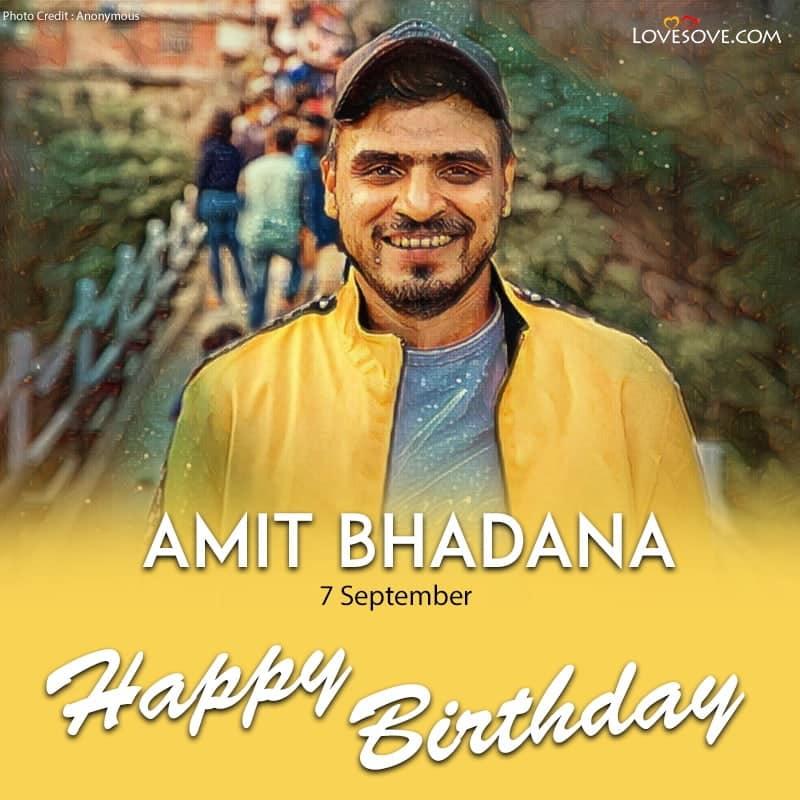 Amit Bhadana Birthday Wishes, Happy Birthday Amit Bhadana, Birthday Wishes For Amit Bhadana
