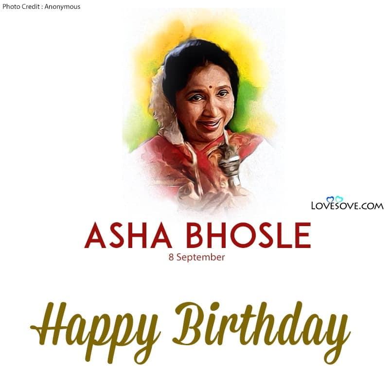 Asha Bhosle Birthday Wishes, Happy Birthday Asha Bhosle, Birthday Wishes For Asha Bhosle,
