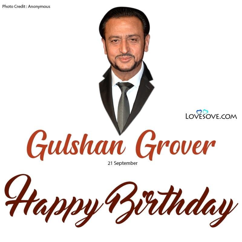 Gulshan Grover Birthday Wishes, Birthday Wishes For Gulshan Grover, Gulshan Grover Wishing Happy Birthday, Happy Birthday Gulshan Grover, Gulshan Grover Wishing Happy Birthday
