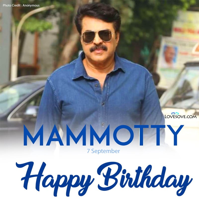 Actor Mammotty Birthday Wishes, Happy Birthday Mammotty, Birthday Wishes For Mammotty