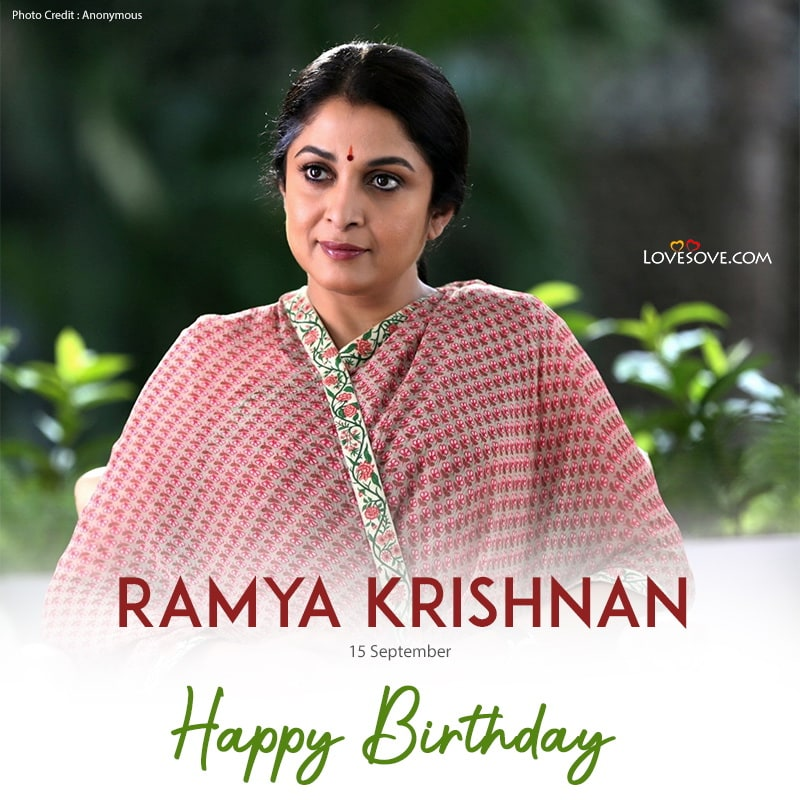 Ramya Krishnan Birthday Wishes, Happy Birthday Ramya Krishnan, Birthday Wishes For Ramya Krishnan, Ramya Krishnan Birthday Wishes