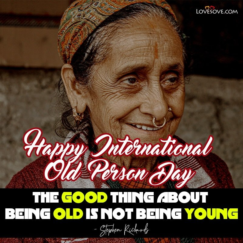 International Day Of The Older Person Wishes, International Day Of The Older Person Images, International Day Of Older Persons Messages, International Day Of Older Persons Status,