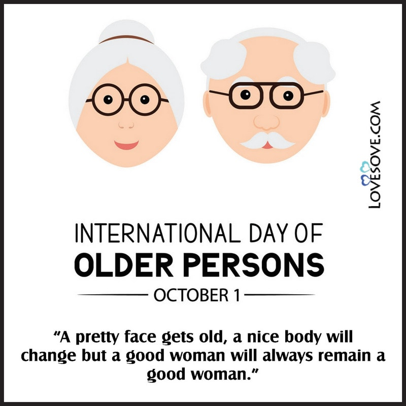 International Day Of The Older Person Images, International Day Of Older Persons Messages, International Day Of Older Persons Status, International Day Of Older Persons Theme, International Day Of Older Persons Slogan,