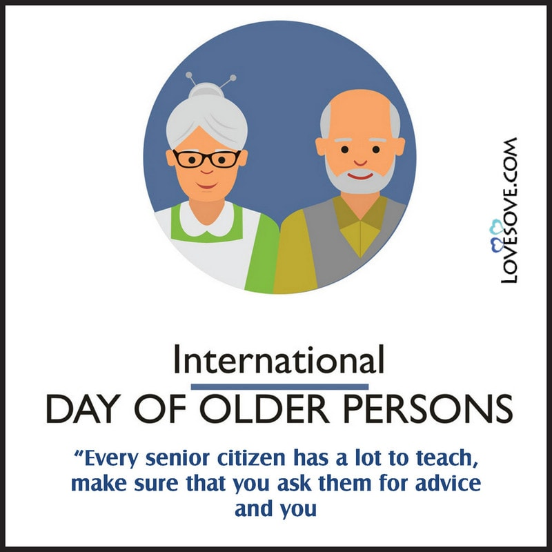 International Day Of The Older Persons 2020, International Day Of The Older Person Quotes, International Day Of The Older Person Wishes, International Day Of The Older Person Images