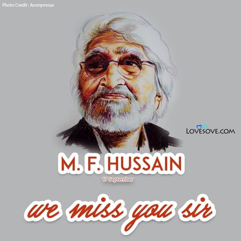 M. F. Hussain Status, M. F. Hussain Images, M. F. Hussain Quotes