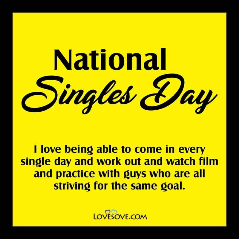 National Singles Day, National Singles Day Quotes, National Singles Day Thought, National Singles Day Lines, National Singles Day Meme,