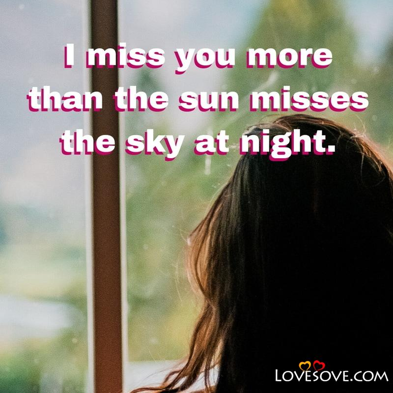 miss you quotes in english i miss you quotes for her, missing you quotes for him, cute i miss you quotes, miss you quotes for lover,
