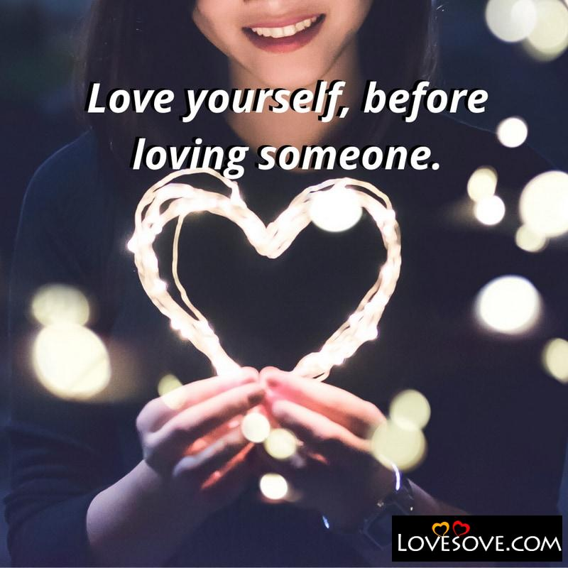 Love Yourself Valentines Quotes, Love Yourself Quotes And Sayings,