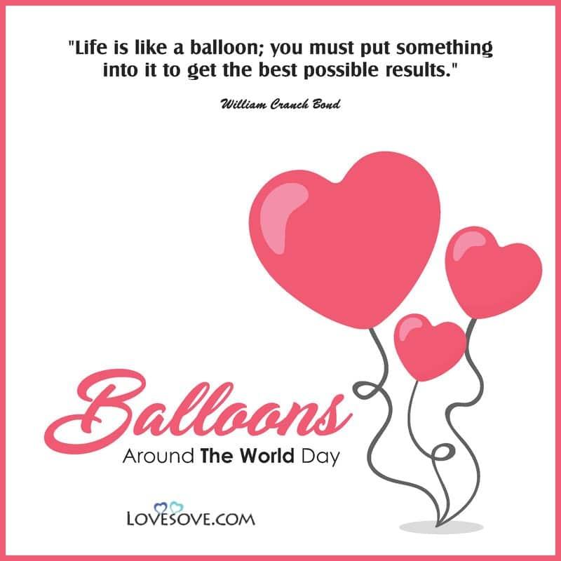 Balloons Around The World Day, Balloons Around The World Day Activities, Balloons Around The World Day Wishes, Balloons Around The World Day Caption, Balloons Around The World Day Quotes,