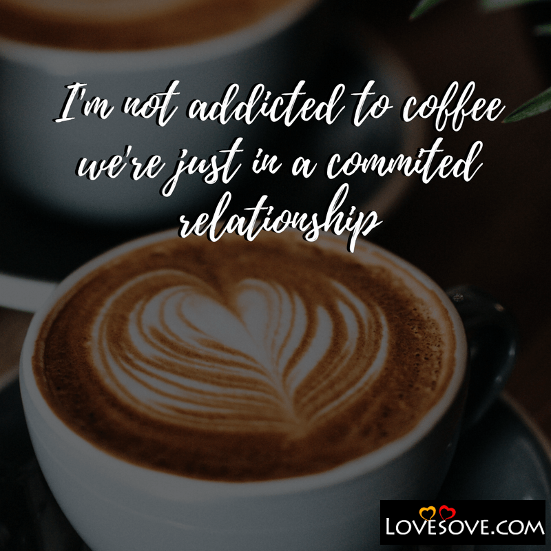 Coffee Quotes Cute