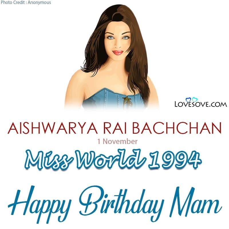 Happy Birthday Aishwarya Rai, Birthday Wishes For Aishwarya Rai, Birthday Status To Aishwarya Rai, Aishwarya Rai Birthday Wishes,