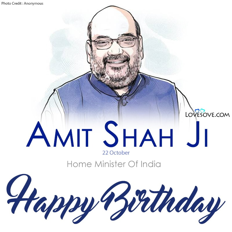 Happy Birthday Amit Shah, Happy Birthday Amit Shah Ji, Birthday Wishes For Amit Shah, Birthday Status For Amit Shah, Amit Shah Birthday Wishes,