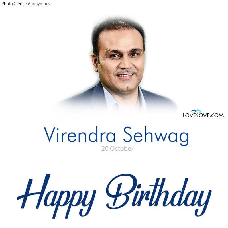 Happy Birthday Viru Bhai, Happy Birthday Virender Sehwag, Virender Sehwag Birthday Wishes, Birthday Wishes Virender Sehwag, Birthday Status For Virender Sehwag,