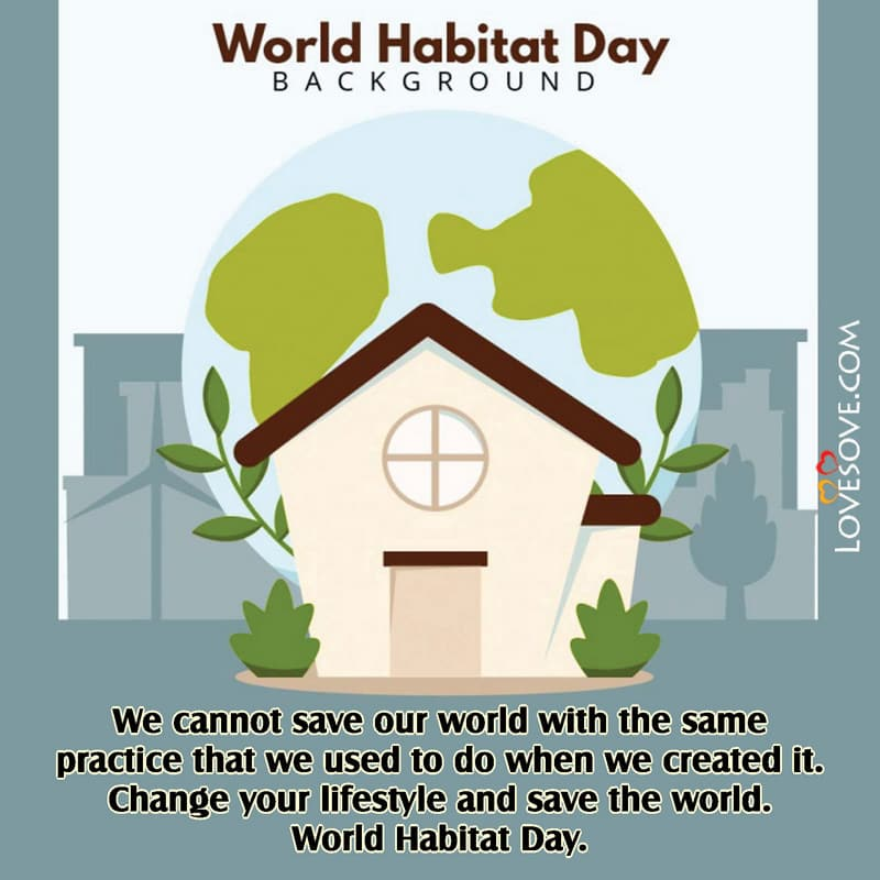 World Habitat Day, Happy World Habitat Day, World Habitat Day Poster, World Habitat Day Quotes, World Information Architecture Day 2020, World Habitat Day Memes,