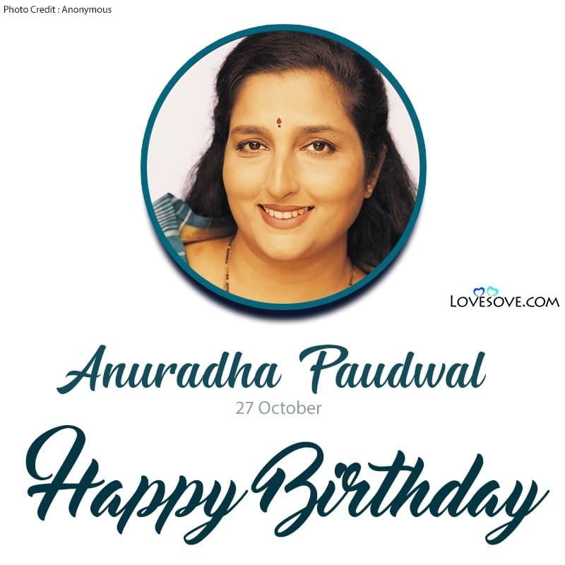 Happy Birthday Anuradha Paudwal, Birthday Wishes For Anuradha Paudwal, Birthday Status For Anuradha Paudwal, Anuradha Paudwal Birthday Wishes,