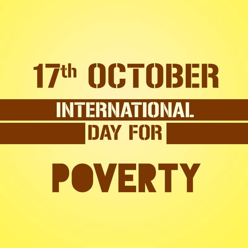 International Day For The Eradication Of Poverty, International Day For The Eradication Of Poverty 17 October, International Day For The Eradication Of Poverty 2020, International Day For The Eradication Of Poverty Quotes,