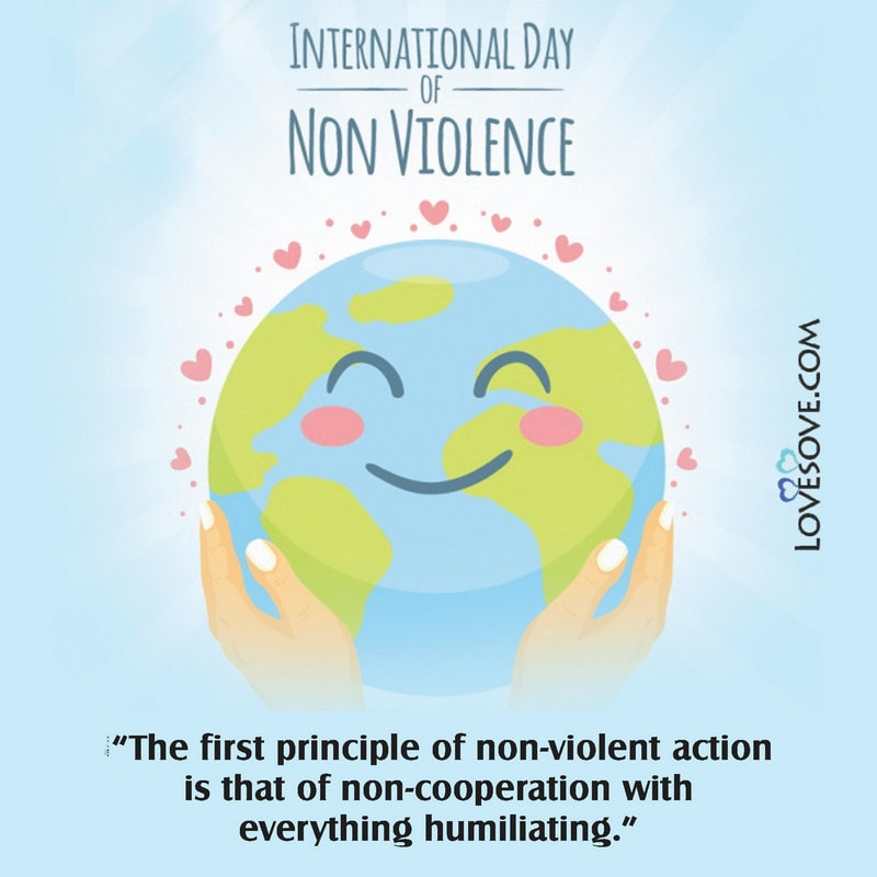 International Day Of Non-violence, International Non-violence Day, Non-violence Day, Non-violence Day Quotes, Non-violence Day Status,