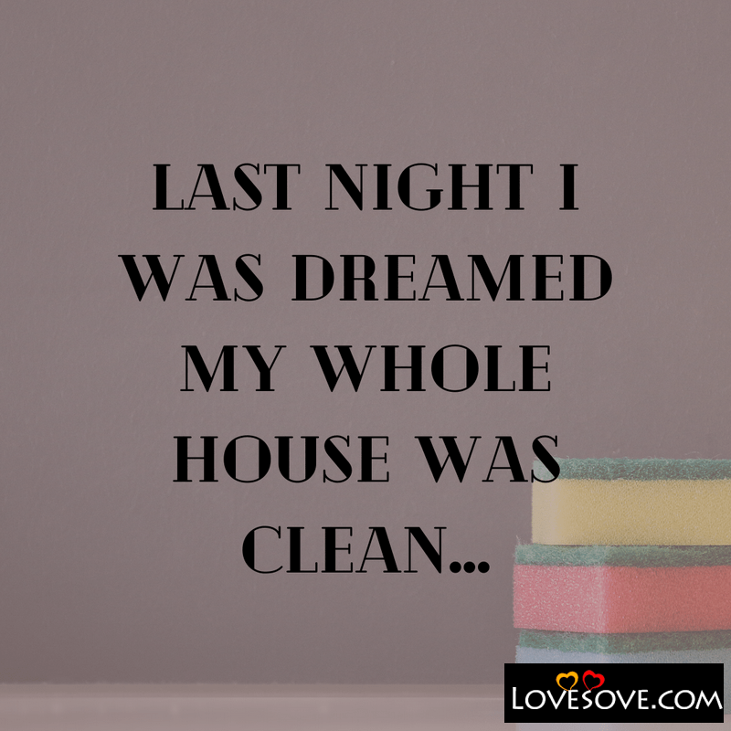 Get Cleaning Quotes, Cleaning Quotes And Sayings, Cleaning Room Quotes, Deep Cleaning Quotes, Cleaning Quotes For Work,