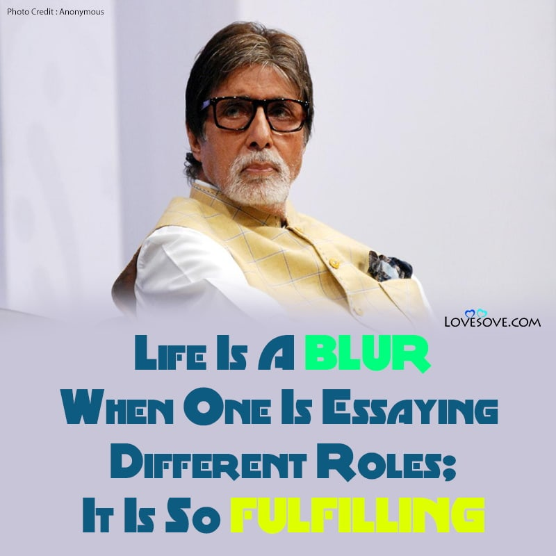 Amitabh Bachchan Quotes, Quotes By Amitabh Bachchan, Amitabh Bachchan Status, Amitabh Bachchan Photo, Amitabh Bachchan Facts, Amitabh Bachchan Hd Image, Amitabh Bachchan Thoughts, Amitabh Bachchan Vichar, Amitabh Bachchan Lines, Few Lines On Amitabh Bachchan, Few Lines On Amitabh Bachchan In Hindi, Lines On Amitabh Bachchan
