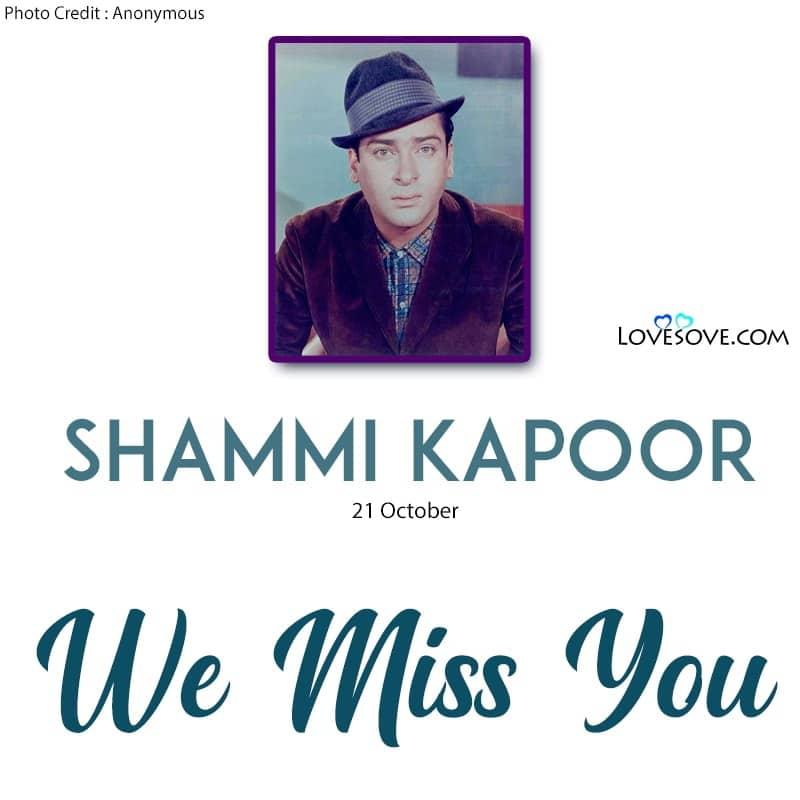 Shammi Sir We Miss You