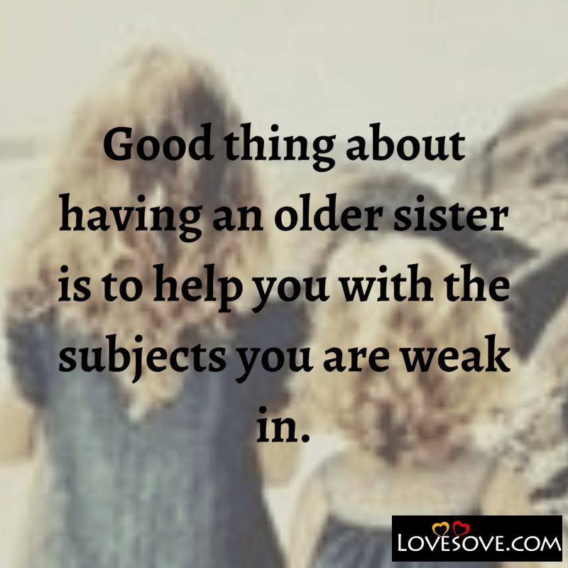 sister status english, sister sentiment status, sister day status, sister birthday status in english, sister daughter status, sister status for instagram, sister status download,