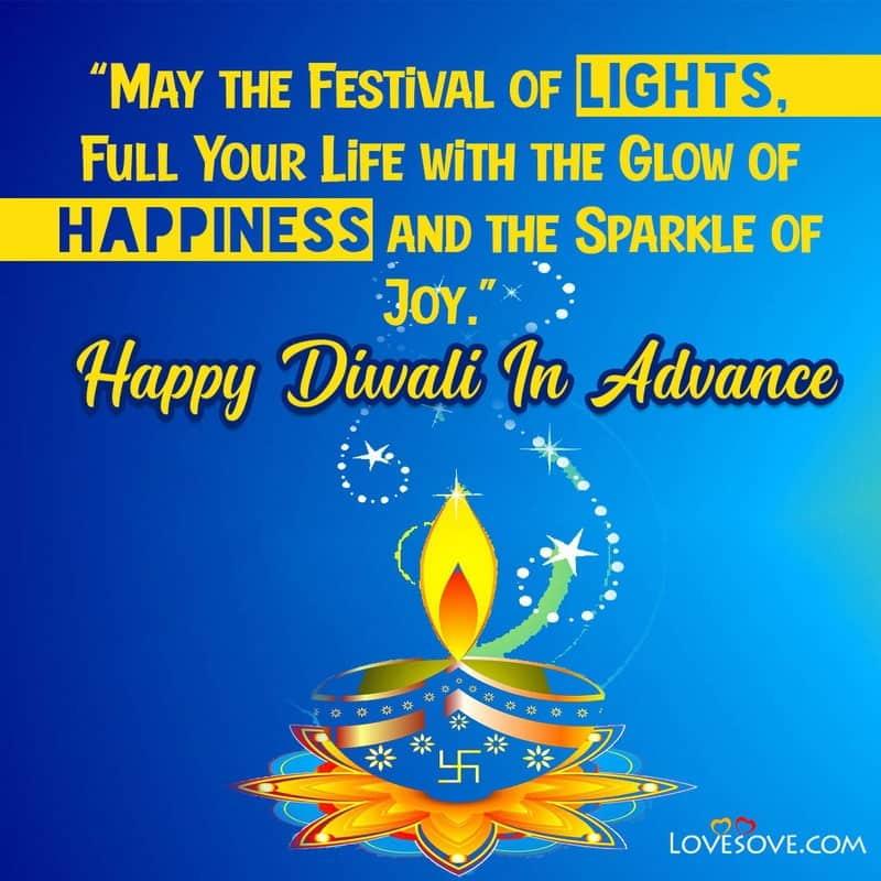 Happy Diwali In Advance Wishes, Chhoti Diwali Greetings & Status, Happy Diwali In Advance Wishes, chhoti diwali whatsapp status lovesove