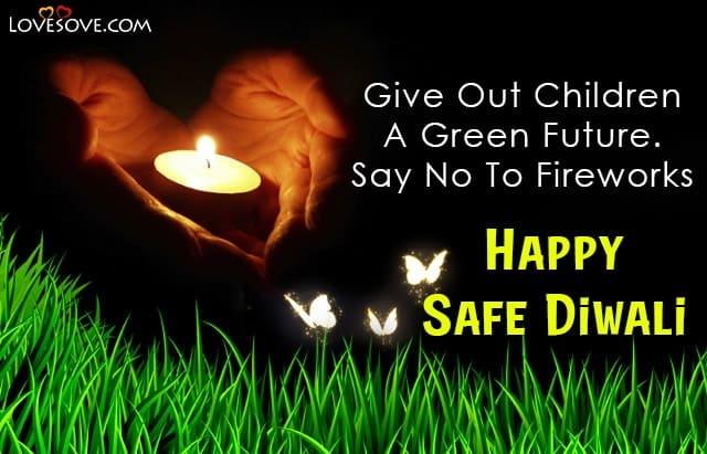 Eco Friendly Diwali Wishes, Slogan For Eco Friendly Diwali, Eco Friendly Diwali Message, Eco Friendly Diwali Thoughts,