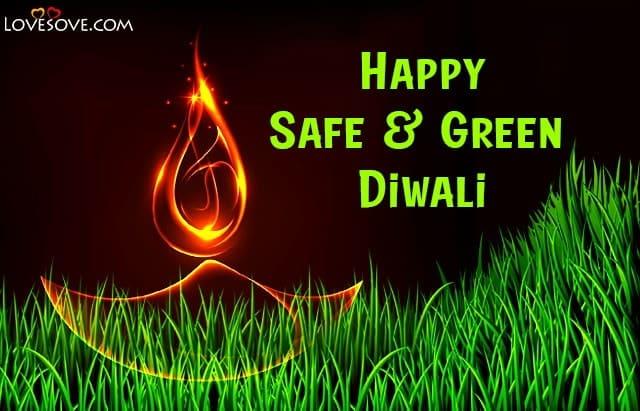 Happy Eco Friendly Diwali Quotes, Pollution Free & Go Green Diwali, Eco Friendly Diwali Quotes, green diwali quotes slogans lovesove