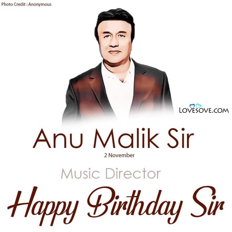 Happy Birthday Anu Malik, Anu Malik Happy Birthday, Birthday Wishes For Anu Malik, Birthday Status To Anu Malik, Anu Malik Birthday Wishes,